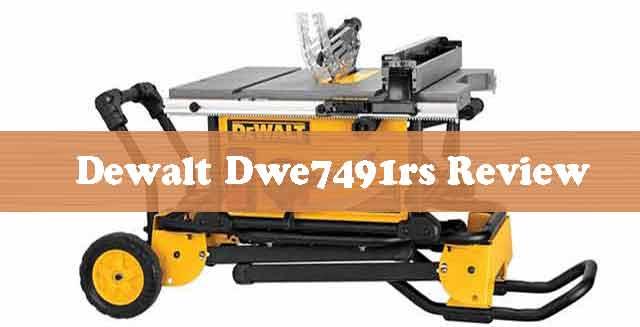 Dewalt Dwe7491rs Review