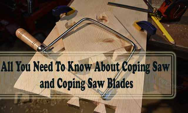 About Coping Saw