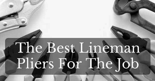 best Lineman Pliers