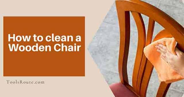 clean a Wooden Chair