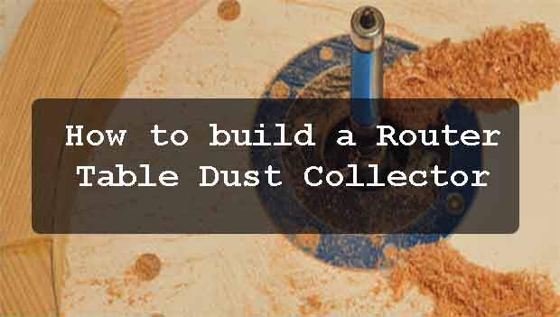 Router Table Dust Collector