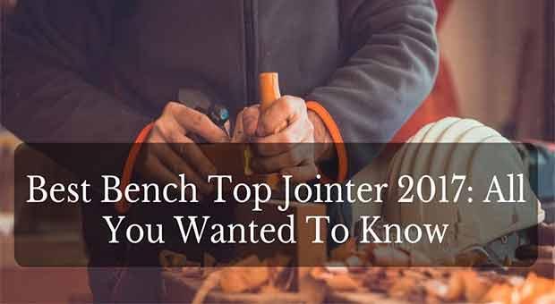 Best Benchtop Jointer